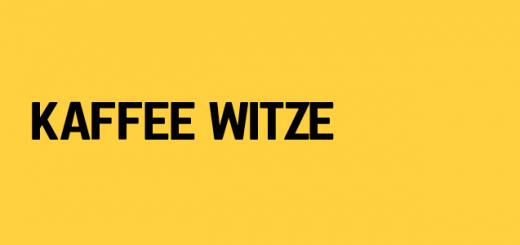 Kaffee Witze